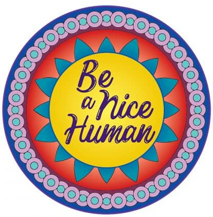 Be a Nice Human Decal - For cell phones, tablets, scrpabooks, and more
