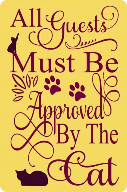 All Guests Must be Approved By The Cat Decal - For cell phones, tablets, scrpabooks, and more