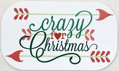 Crazy for Christmas Decal - For cell phones, tablets, scrpabooks, and more